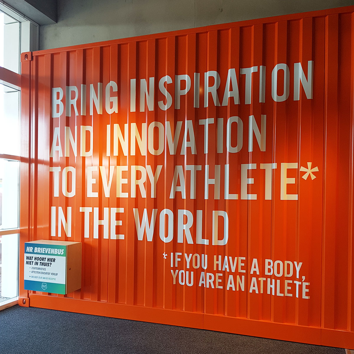 Motivational sign at the NIKE ELC in Laakdal.